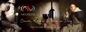 MedSeas Saints, Knights & Wine, ITALY